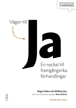 bokomslag Vägen till ja : en nyckel till framgångsrika förhandlingar