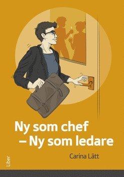 bokomslag Ny som chef - ny som ledare