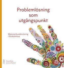 bokomslag Problemlösning som utgångspunkt : matematikundervisning i förskoleklass