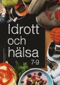 bokomslag Idrott och hälsa 7-9