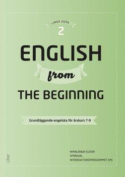 bokomslag English from the Beginning 2 - Grundläggande engelska för årskurs 7-9
