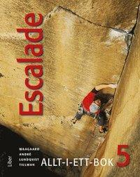 bokomslag Escalade 5 Allt-i-ett-bok