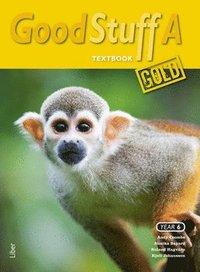 bokomslag Good Stuff GOLD A Textbook