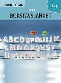 bokomslag Livet i Bokstavslandet Arbetsbok åk 1
