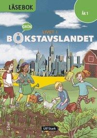 bokomslag Livet i Bokstavslandet Läsebok åk 1 nivå grön