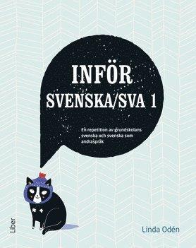 bokomslag Inför Svenska/SVA 1 - En repetition av grundskolans svenska och svenska som andraspråk