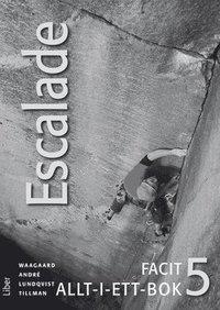 bokomslag Escalade 5 Facit