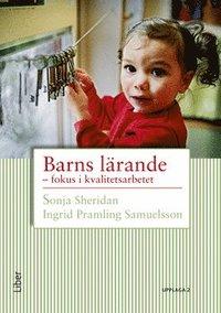 bokomslag Barns lärande : fokus i kvalitetsarbetet