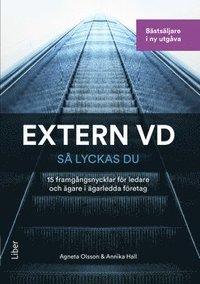 bokomslag Extern VD - så lyckas du! : 15 framgångsnycklar för VD i ägarledda företag