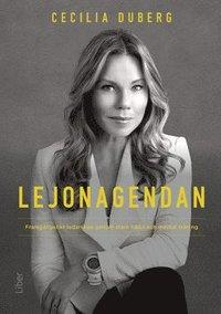 bokomslag Lejonagendan : framgångsrikt ledarskap genom stark hälsa och mental träning