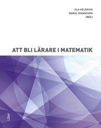 bokomslag Att bli lärare i matematik