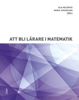 Att bli lärare i matematik 1