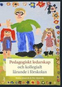 bokomslag Pedagogiskt ledarskap och kollegialt lärande i förskolan