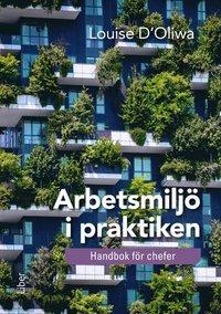 bokomslag Arbetsmiljö i praktiken : handbok för chefer
