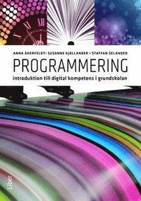 bokomslag Programmering : introduktion till digital kompetens i grundskolan