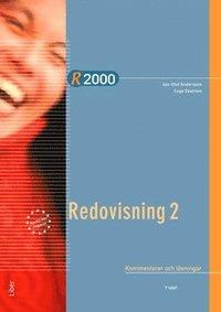 R2000 Redovisning 2 Kommentarer och lösningar