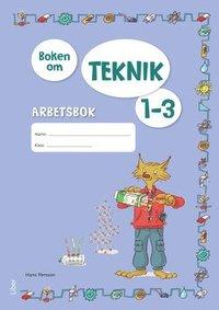 bokomslag Boken om Teknik 1-3 Arbetsbok
