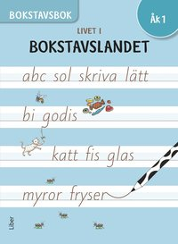 bokomslag Livet i Bokstavslandet Bokstavsbok åk 1