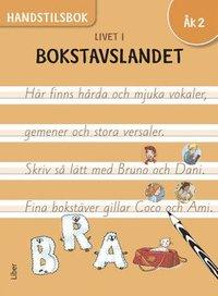 bokomslag Livet i Bokstavslandet Handstilsbok åk 2