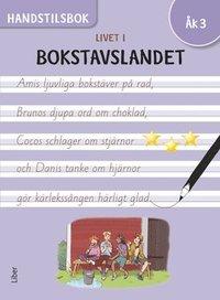 bokomslag Livet i Bokstavslandet Handstilsbok åk 3