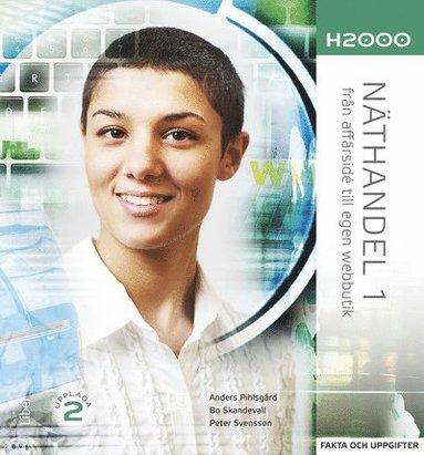 bokomslag H2000 Näthandel 1 Fakta och uppgifter - från affärsidé till egen webbutik