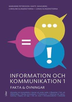 Information och kommunikation 1 Fakta och övningar 1