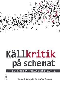 bokomslag Källkritik på schemat : det kritiska tänkandets didaktik