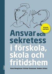 bokomslag Ansvar och sekretess - i förskola, skola och fritidshem