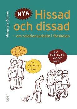 bokomslag Hissad och dissad : om relationsarbete i förskolan