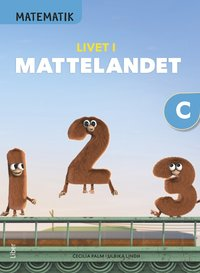 bokomslag Matematik Livet i Mattelandet Grundbok C