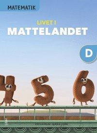 bokomslag Matematik Livet i Mattelandet Grundbok D