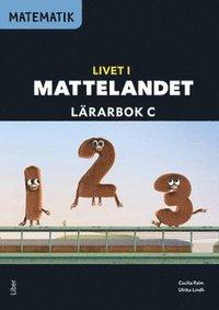 bokomslag Matematik Livet i Mattelandet Lärarbok C