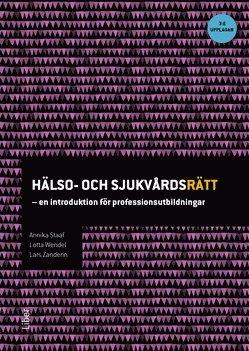 bokomslag Hälso- och sjukvårdsrätt : en introduktion för professionsutbildningar