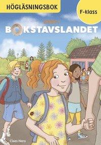 bokomslag Livet i Bokstavslandet Högläsningsbok Förskoleklass