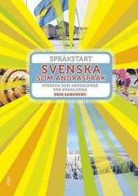 bokomslag Språkstart Svenska som andraspråk - Svenska som andraspråk för nyanlända