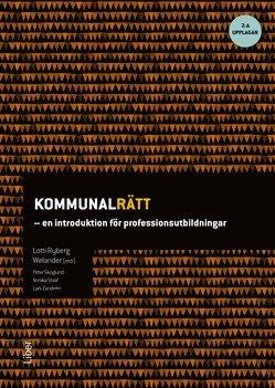 bokomslag Kommunalrätt : en introduktion för professionsutbildningar