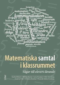 bokomslag Matematiska samtal i klassrummet : vägar till elevers lärande
