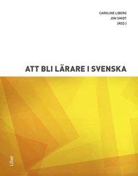 bokomslag Att bli lärare i svenska