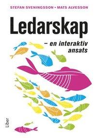 bokomslag Ledarskap - En interaktiv ansats
