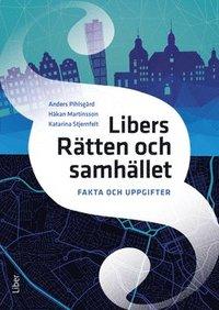 bokomslag Libers Rätten och samhället Fakta och uppgifter