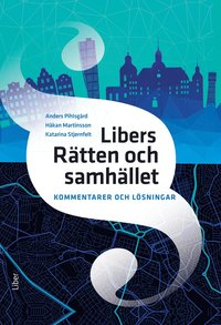 bokomslag Libers Rätten och samhället Kommentarer och lösningar