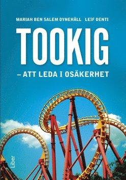 bokomslag Tookig : att leda i osäkerhet