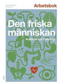 bokomslag Arbetsbok : den friska människan