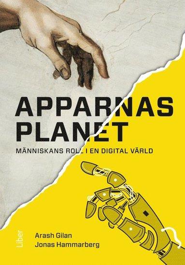 bokomslag Apparnas planet : människans roll i en digital värld