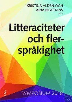 bokomslag Litteraciteter och flerspråkighet - Symposium 2018