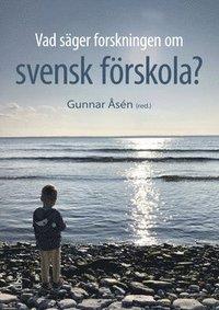 bokomslag Vad säger forskningen om svensk förskola?