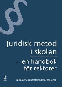 bokomslag Juridisk metod i skolan : en handbok för rektorer