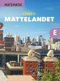bokomslag Matematik Livet i Mattelandet Grundbok E
