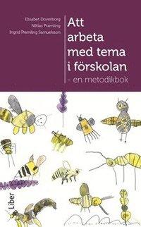 bokomslag Att arbeta med tema i förskolan