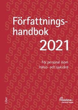 bokomslag Författningshandbok 2021, bok med onlinetjänst - För personal inom hälso- och sjukvård